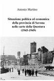 Situazione politica ed economica della provincia di Savona nelle carte della Questura (1945-1949)