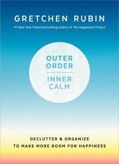 Outer Order, Inner Calm - Rubin, Gretchen