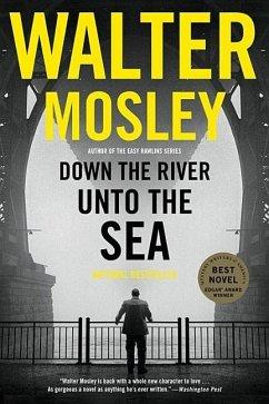 Down the River Unto the Sea - Mosley, Walter