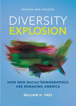 Diversity Explosion (eBook, ePUB) - Frey, William H.