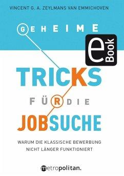 Geheime Tricks für die Jobsuche (eBook, PDF) - Zeylmans van Emmichoven, Vincent G. A.