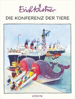 Die Konferenz der Tiere (eBook, ePUB) - Kästner, Erich