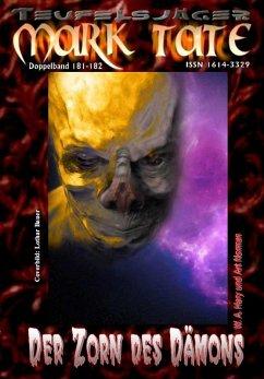 TEUFELSJÄGER 181-182: Der Zorn des Dämons (eBook, ePUB) - Hary, Wilfried A.