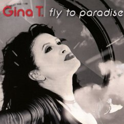 Fly To Paradise - Gina T.