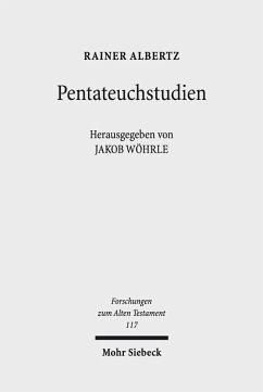 Pentateuchstudien (eBook, PDF) - Albertz, Rainer