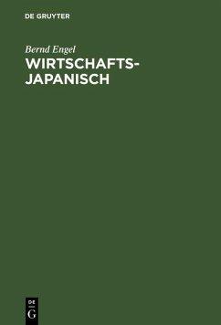 Wirtschaftsjapanisch (eBook, PDF) - Engel, Bernd