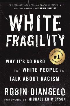 White Fragility (eBook, ePUB) - DiAngelo, Robin