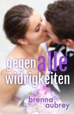 Gaming the System - Gegen alle Widrigkeiten (Die Gaming The System Serie, #6) (eBook, ePUB)