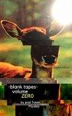 Blank Tapes Volume Zero (eBook, ePUB)