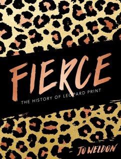 Fierce (eBook, ePUB) - Weldon, Jo