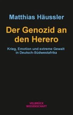 Der Genozid an den Herero - Häußler, Matthias