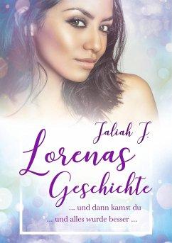 Lorenas Geschichte 2 - J., Jaliah