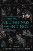A Thousand Beginnings and Endings (eBook, ePUB)