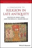 A Companion to Religion in Late Antiquity (eBook, PDF)