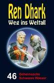 Ren Dhark – Weg ins Weltall 46: Geheimsache Schweres WasserRen Dhark – Weg ins Weltall 46: Geheimsache Schweres Wasser (eBook, ePUB)