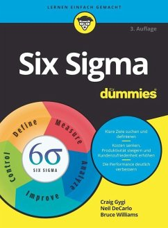 Six Sigma für Dummies (eBook, ePUB) - Gygi, Craig; Decarlo, Neil; Williams, Bruce