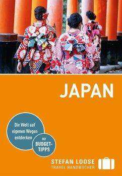 Stefan Loose Reiseführer Japan (eBook, ePUB) - Pohling, Hartmut; Grimm, Katharina; Schwab, Axel; Fürst, Birgit Bianca; Zollickhofer, Jessika; Ducke, Isa; Thoma, Natascha