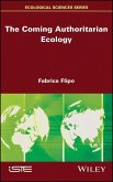 The Coming Authoritarian Ecology (eBook, ePUB)