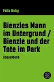 Bienzles Mann im Untergrund / Bienzle und der Tote im Park (eBook, ePUB)