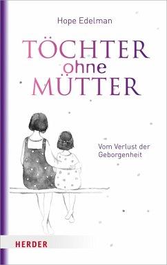 Töchter ohne Mütter (eBook, ePUB) - Edelman, Hope