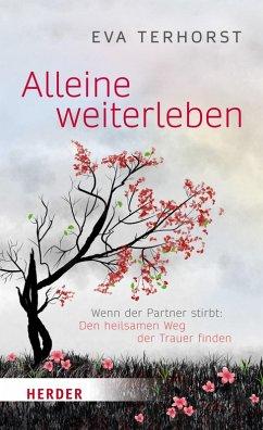 Alleine weiterleben (eBook, ePUB) - Terhorst, Eva