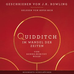Quidditch im Wandel der Zeiten (MP3-Download) - Rowling, J.K.; Whisp, Kennilworthy