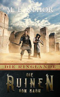Die Ruinen von Kab (eBook, ePUB) - Rehor, Manfred