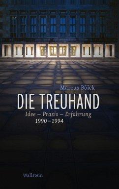 Die Treuhand (eBook, PDF) - Böick, Marcus