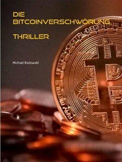 Die Bitcoinverschwörung (eBook, ePUB)