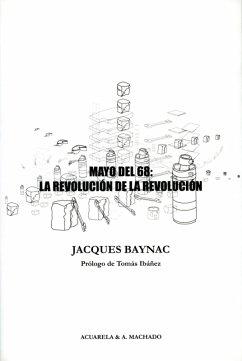 Mayo del 68: la revolución de la revolución (eB...
