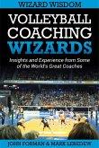 Volleyball Coaching Wizards - Wizard Wisdom (eBook, ePUB)