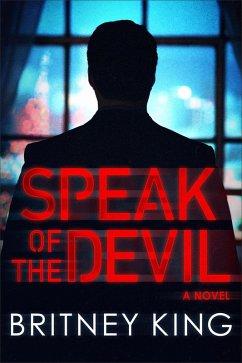 Speak of the Devil: A Psychological Thriller (e...