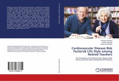 Cardiovascular Disease Risk Factors& Life Style among Retired Teachers