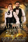 Aether Spirit (Aether Psychics, #3) (eBook, ePUB)