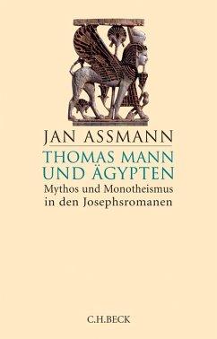 Thomas Mann und Ägypten (eBook, ePUB) - Assmann, Jan