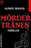 Mördertränen: Thriller (eBook, ePUB)