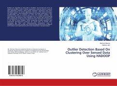 Outlier Detection Based On Clustering Over Sensed Data Using HADOOP