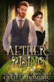 Aether Rising (Aether Psychics, #4) (eBook, ePUB)