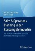 Sales & Operations Planning in der Konsumgüterindustrie