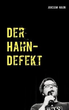Der Hahn-Defekt - Hahn, Joachim
