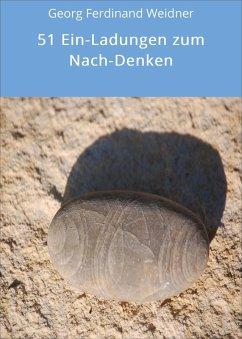 51 Ein-Ladungen zum Nach-Denken (eBook, ePUB)
