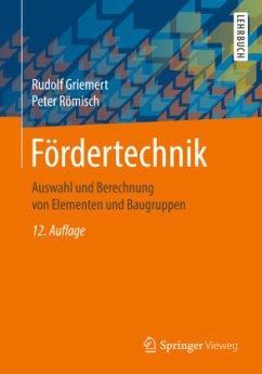Fördertechnik - Griemert, Rudolf; Römisch, Peter
