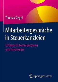 Mitarbeitergespräche in Steuerkanzleien - Siegel, Thomas