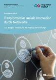 Transformative soziale Innovation durch Netzwerke