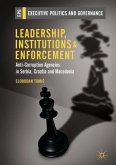 Leadership, Institutions and Enforcement