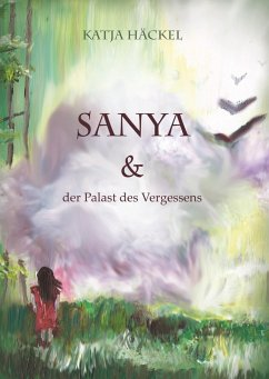 Sanya & der Palast des Vergessens