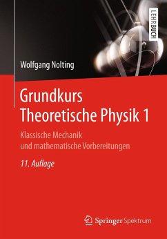 Grundkurs Theoretische Physik 1 - Nolting, Wolfgang