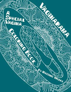 Vaginarama - A Special Vagina Coloring Book