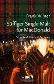 Süffiger Single Malt für MacDonald