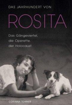 Das Jahrhundert von Rosita - Tonner, Corinna